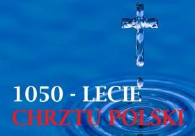 Gala konkursu z okazji 1050-lecia Chrztu Polski