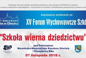 """XV Forum Wychowawcze Szkół """"Szkoła wierna dziedzictwu"""""""