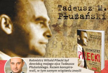 Rotmistrz Witold Pilecki – święty polskiego patriotyzmu